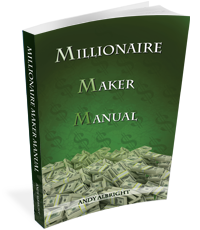 Millionaire Maker Manual by Andy Albright